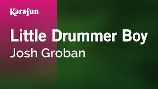 Karaoke Little Drummer Boy - Josh Groban *