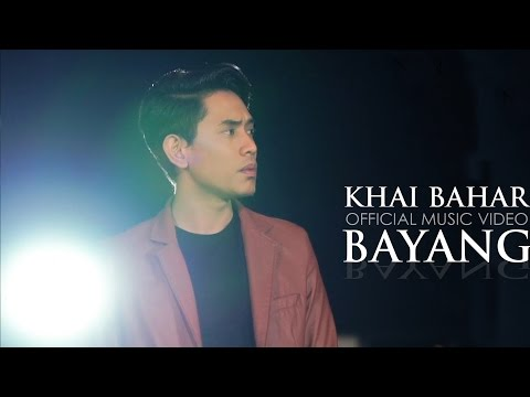 Khai Bahar - Bayang (Official Music Video)