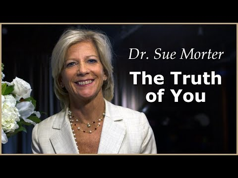 You Are Made of Creative Energy - Dr. Sue Morter