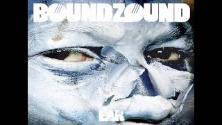 Boundzound - Bang HD