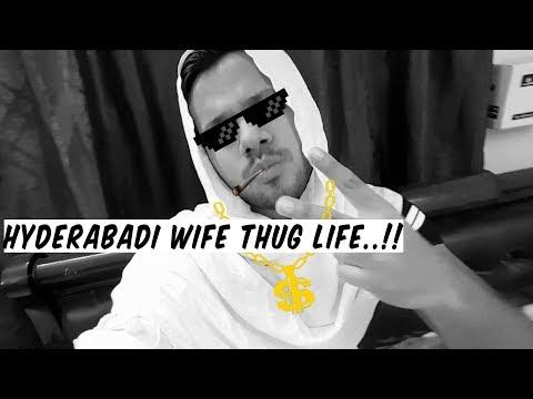 HYDERABADI WIFE THUG LIFE || Hyderabad Diaries