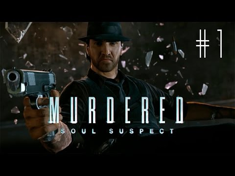 Murdered Soul Suspect: Gameplay Walkthrough Español Parte 1 Let's play PC/PS3/XBOX