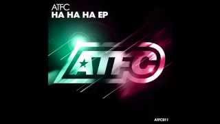 ATFC - Ha Ha Ha EP