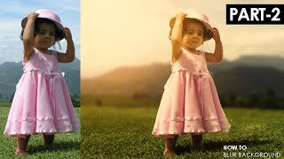 How to add sun lights | How to blur background in Photoshop | Part-2-2