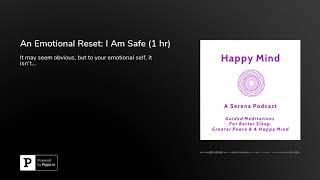 An Emotional Reset: I Am Safe (1 hr)