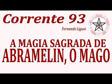 [Corrente 93 No. 96]:A Magia Sagrada de Abramelin, o Mago