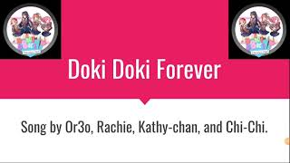 Doki Doki Forever  lyrics song by Or3o, rachie, kathy-chan, and chi-chi.
