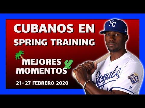 🔥 MEJORES MOMENTOS DE LOS CUBANOS en Spring Training. SEMANA 21 - 27 Febrero 2020 🔥