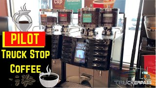 Truck Stop Coffee at Pilot