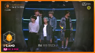[ENG] [I-LAND/7회 선공개] BTS,Welcome to I-LAND! l 오늘 밤 11시 본방송