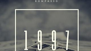 Rompasso - 1997 (Original Mix)