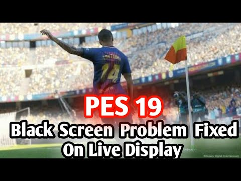 Download How To Fix Black Screan In Pes 19 100 Real MP3, MKV