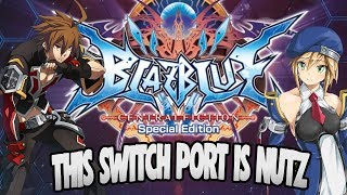 BLAZBLUE CENTRAL FICTION SPECIAL EDITION IS AWESOME!
