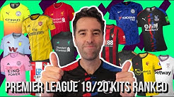 ⚽ALL 52 PREMIER LEAGUE 2019/20 KITS RANKED!⚽