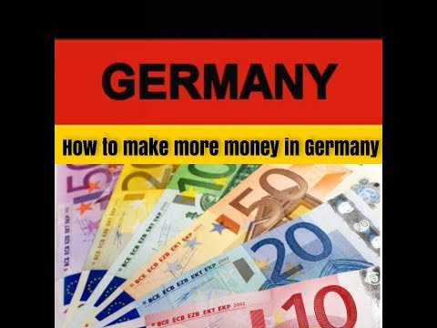How to make more money in Germany