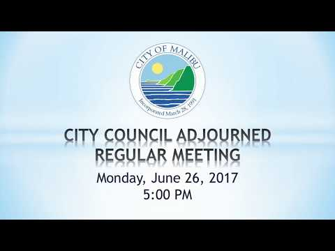 Malibu City Council Meeting June 26, 2017