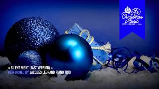« Silent Night (Jazz Version) » by Jacques Legrand Piano Trio #christmasmusic #christmassongs