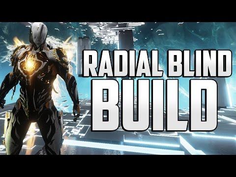 Warframe: Excalibur Radial Blind Build