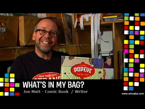Joe Matt - What's In My Bag?