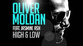 Oliver Moldan Feat Jasmine Ash High Low Orffee Abele Remix