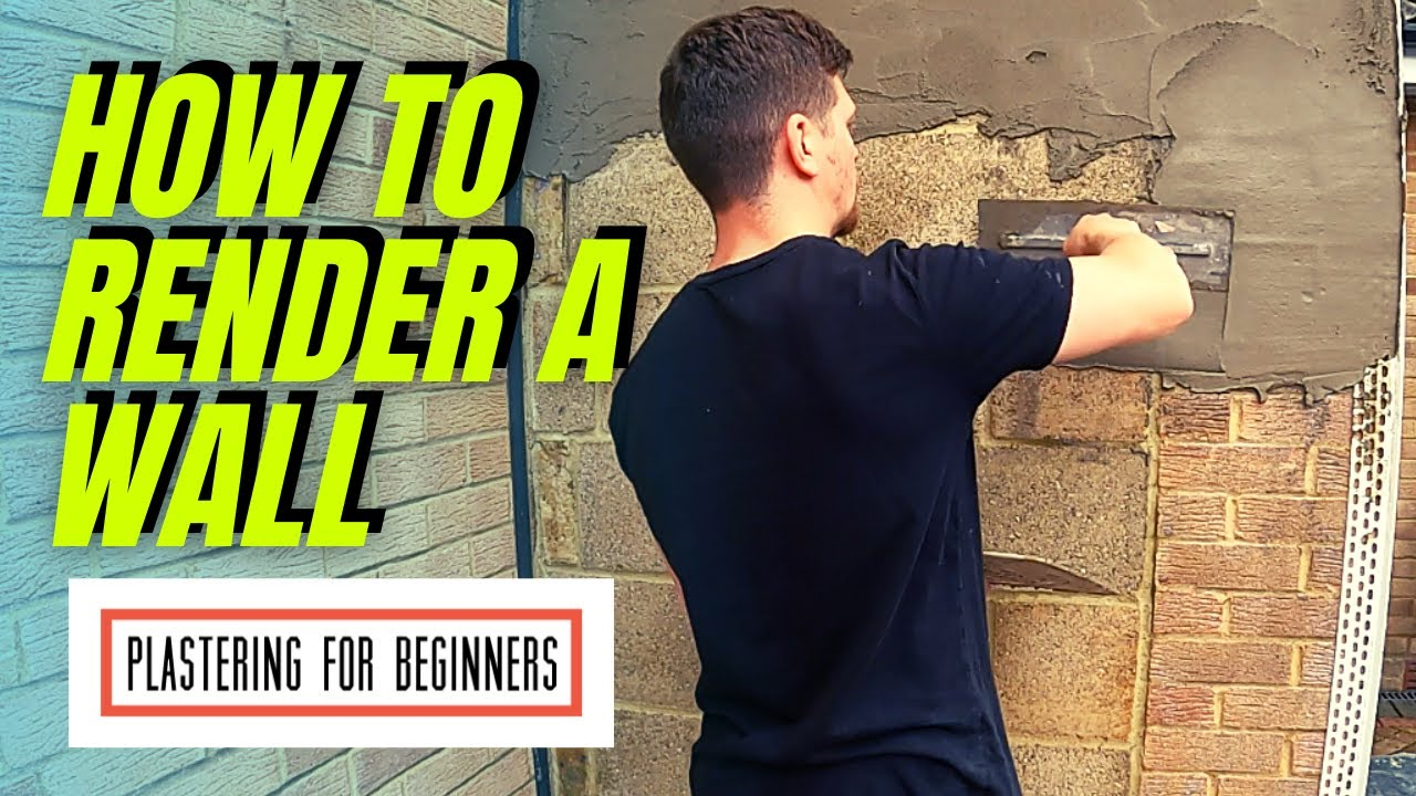 How To Render A Wall | COMPLETE BEGINNERS GUIDE...FULL PROCESS!