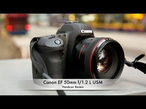 Canon EF 50mm f/1.2 L USM Hands-on Review - YouTube