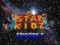 The StarKidz Episode 5!