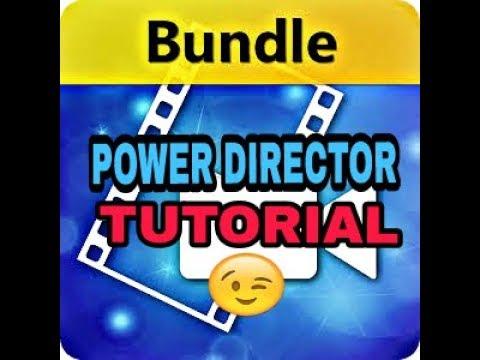 "'power-director:""-bundle-tutorial!-."