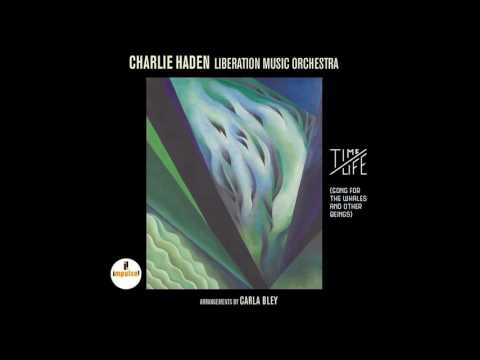 Charlie Haden & Liberation Music Orchestra - Time/Life