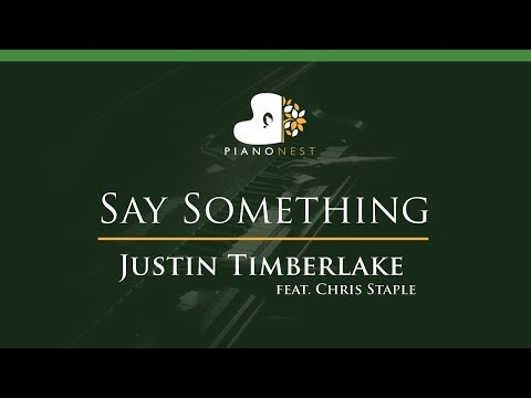 Justin Timberlake - Say Something (feat. Chris Staple) - LOWER Key (Piano Karaoke / Sing Along)