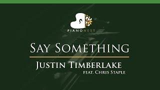 Justin Timberlake - Say Something (feat. Chris Staple) - LOWER Key (Piano Karaoke / Sing Along)