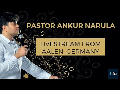Ankur Narula  The Fire of Gospel Day 1  Livestream from Aalen, Germany