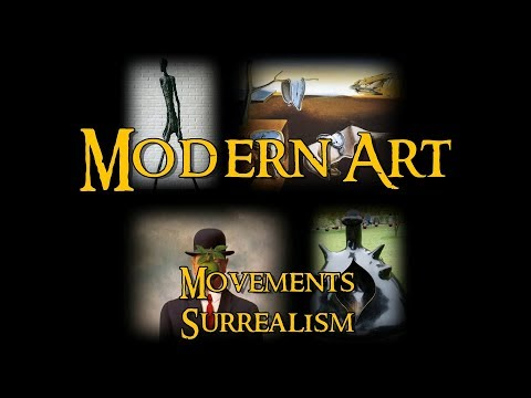 Modern Art - 21 Movements: Surrealism