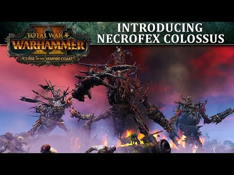 Total War: WARHAMMER 2 - Introducing    Necrofex Colossus - YouTube
