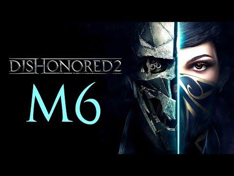 Dishonored 2 [ Misión 6: Tolvanera ] [ Todos los coleccionables ]