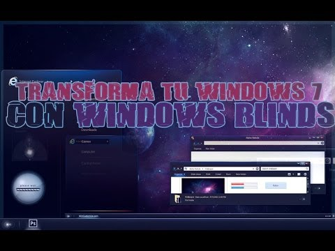 Tutorial PC - Personaliza y Transforma Windows 7 con Windows Blinds