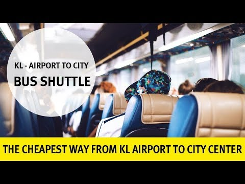 Cheapest way to get from Kuala Lumpur Airport to the city center (+ Prices)