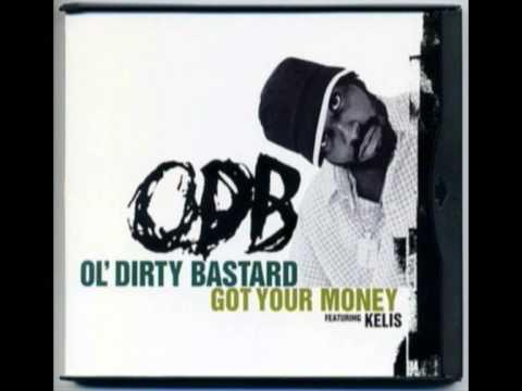 Ol' Dirty Bastard feat. Kelis - Baby I Got Your Money