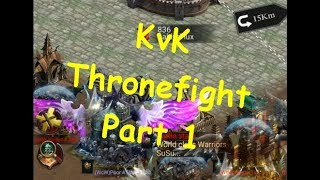 KVK! THRONEFIGHT!  KD 836 VS KD 63! PART 1 ( CLASH OF KINGS )