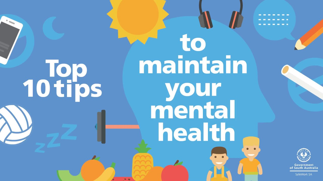 Top 10 Tips to Maintain Your Mental Health