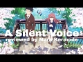 A Silent Voice Ed By Mark Kermode