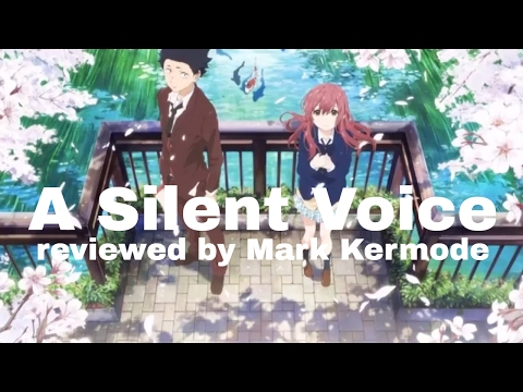A Silent Voice reviewed by Mark Kermode