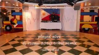 played alive djrozqui 2010 tribal remix-safri duo.wmv