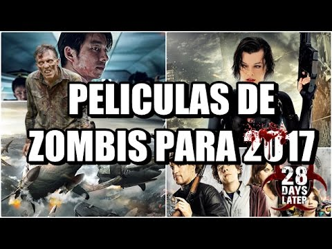 peliculas zombies 2017