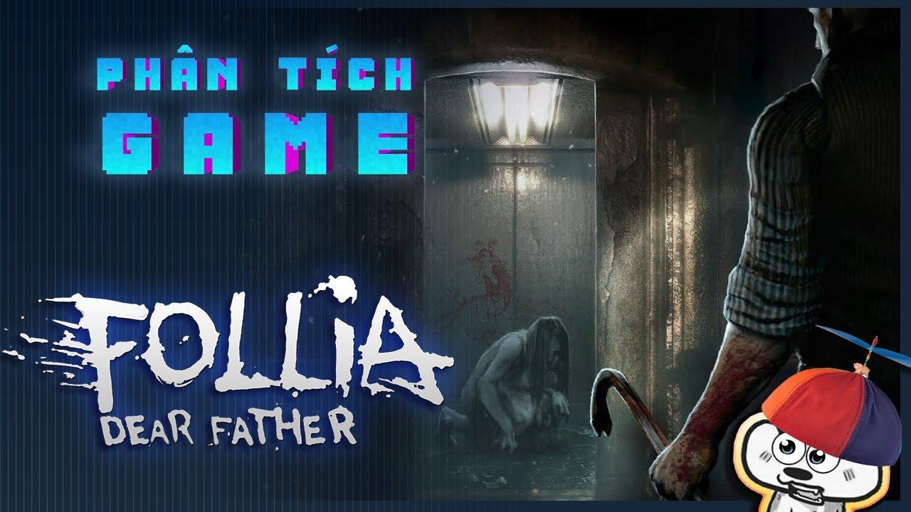 Follia - Dear Father | Nỗi đau của một gia đình | Cờ Su Original