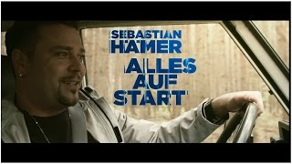 Sebastian Hämer - Alles auf Start (Offizielles Video)