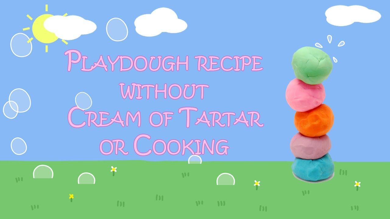How To Make Playdough Without Cream Of Tartar And No Cooking Youtube