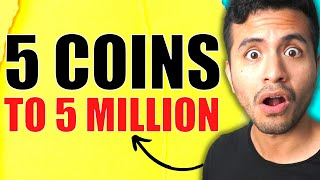 Top 5 Coins To 5 Million | TOP 5 Cryptocurrency To Invest In For 2021 | Top Altcoins
