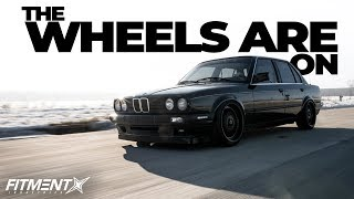 WE FINALLY HAVE WHEELS ON THE CAR!!! | E30 Build
