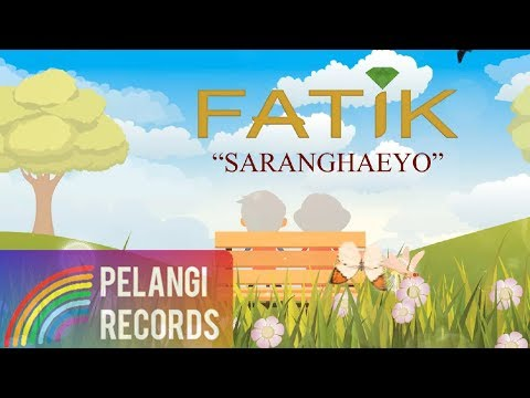 Fatik Band - Saranghaeyo  Lyric